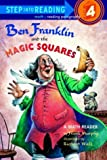 Ben Franklin and the Magic Square (Step into Reading)
