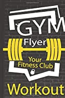 F4 Workout log book & Fitness Journal Flyer Your Fitness Club: Gym workout log with daily and weekly pages Easily Tracks All Your Training with 120 pages | 6 x 9''