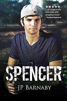 Spencer (A Survivor Story) by [Barnaby, J.P.]