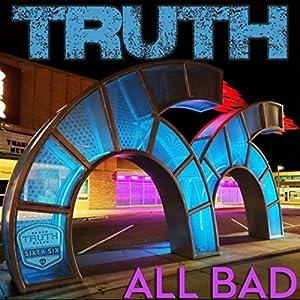 All Bad [Explicit]