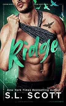 Ridge: A Standalone Second Chance Romance by [Scott, S.L.]