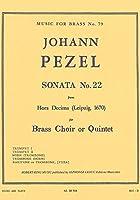 ペツェル : ソナタ 第22番 (金管五重奏) ルデュック出版