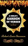 A Child's Garden Of Verses: By Robert Louis Stevenson - Illustrated (English Edition)