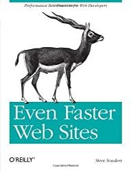 Even Faster Web Sites: Essential Knowledge for Frontend Engineers