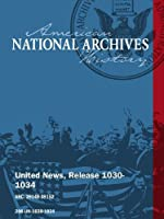 United News Release 1030-1034 (1944) WWII: WESTERN FRONT [並行輸入品]