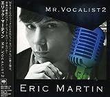 Mr. Vocalist 2 by Eric Martin (2009-03-04)