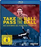 Take the Ball Pass the Ball - Das Geheimnis des perfekten Fussballs (OmU)