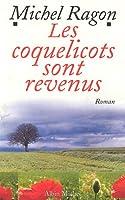 Coquelicots Sont Revenus (Les) (Romans, Nouvelles, Recits (Domaine Francais))