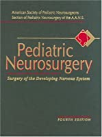 Pediatric Neurosurgery: Expert Consult - Online and Print