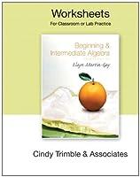 Worksheets  for Beginning &Intermediate Algebra