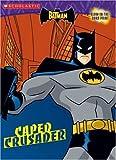 Caped Crusader (Batman (Scholastic))