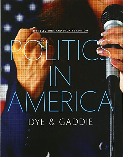 Download Politics in America, 2014 Elections and Updates Edition (10th Edition) 0134018923