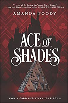 Ace Of Shades (The Shadow Game Series Book 1) by [Foody, Amanda]