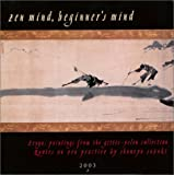 Zen Mind, Beginner's Mind 2003 Calendar