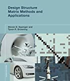 Design Structure Matrix Methods and Applications (Engineering Systems) (English Edition)