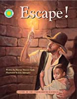 Escape!: A Story of the Underground Railroad