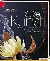 Suesse Kunst. Dekor in Konditorei & Patisserie.  Marzipan - Zucker - Schokolade - Gebackenes Dekor