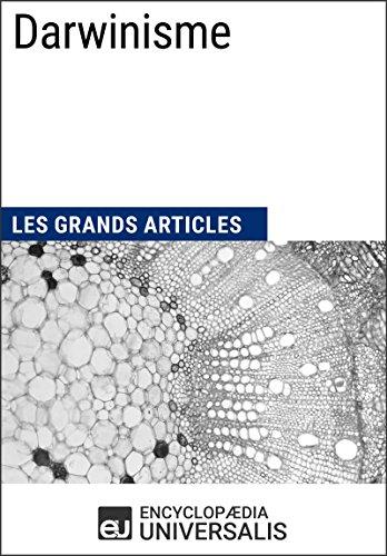 Darwinisme: Les Grands Articles d'Universalis (French Edition)