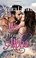 Her Dream Alpha: Paranormal Dating Agency (Angel's Pass Wolves)