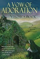 A Vow of Adoration (Sister Joan Mysteries)