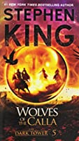 The Dark Tower V: The Wolves of the Calla (5)