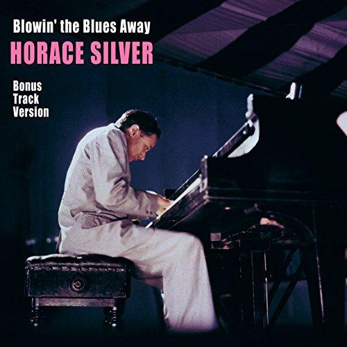 Blowin' the Blues Away (Bonus ...
