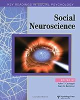 Social Neuroscience: Key Readings (Key Readings in Social Psychology)