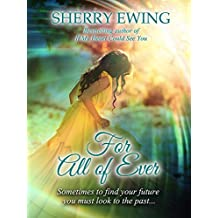 For All of Ever (The Knights of Berwyck, A Quest Through Time Book 1)