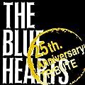 "THE BLUE HEARTS ""25th Anniversary"" TRIBUTE(初回限定盤)"