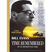 Time Remembered: Life & Music of Bill Evans