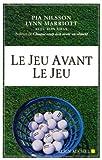 Sports Et Loisirs Best Deals - Jeu Avant Le Jeu (Le) (Sports Et Loisirs)