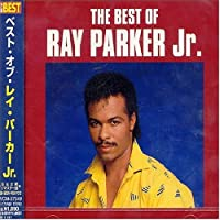 Best of Ray Parker Jr by Ray Jr. Parker (2004-03-09)
