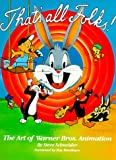That's All Folks: The Art of Warner Bros. Animation (Owl Books) 画像