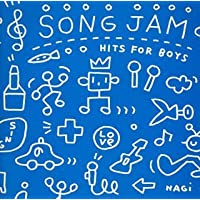 SONG JAM~HITS FOR BOYS~