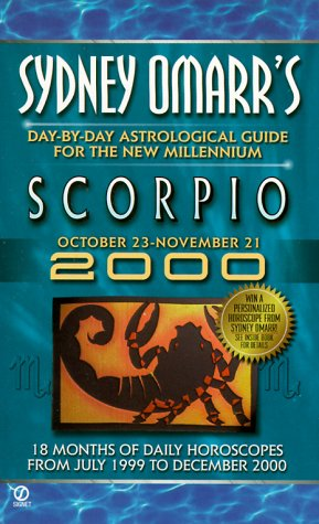 Sydney Omarr's Day-by-day Astrological Guide For The New Millenium:Scorpio (Omarr Astrology)