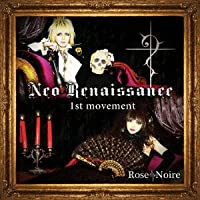 Neo Renaissance -1st movement-
