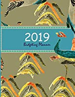 "Budgeting Planner 2019: Feather Colorful Cover, Daily Weekly & Monthly Bill Organizer, Expense Tracker for Every Days 8.5"" x 11"""
