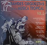 Grandes Orquestas De La Musica Tropical 2