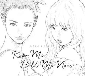 【メーカー特典あり】 Kiss Me/Hold Me Now(CD)(窪之内英策描き下ろしジャケットステッカー~10cm角~付)