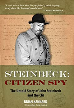 Steinbeck: Citizen Spy by [Kannard, Brian]