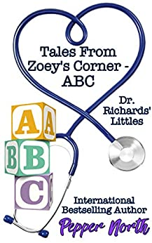 Tales From Zoey's Corner - ABC: Dr. Richards' Littles by [North, Pepper]