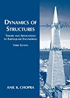 Dynamics of Structures (PRENTICE-HALL INTERNATIONAL SERIES IN CIVIL ENGINEERING AND ENGINEERING MECHANICS)
