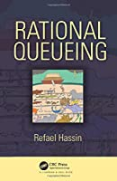 Rational Queueing (Chapman & Hall/CRC Series in Operations Research)