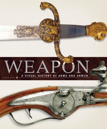 Weapon: A Visual History of Arms and Armorの詳細を見る