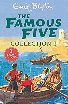 The Famous Five Collection 1: Books 1-3 (Famous Five: Gift Books and Collections) by [Blyton, Enid]