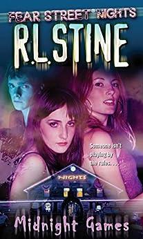 Midnight Games (Fear Street Nights Book 2) by [Stine, R.L.]