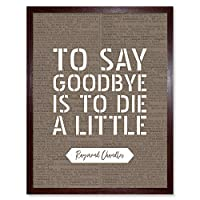 Dictionary Quote Chandler Long Goodbye Die Little Art Print Framed Poster Wall Decor 12x16 inch 見積もり 良い 少し ポスター 壁 デコ