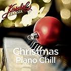 KuschelKlassik: Christmas Piano Chill