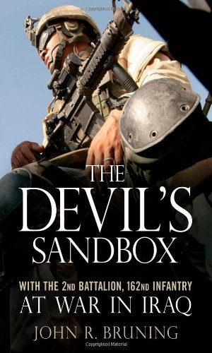Download The Devil's Sandbox: With the 2nd Battalion, 162nd Infantry at War in Iraq 0760323941