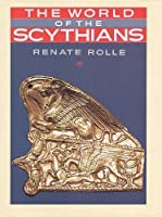 The World of the Scythians